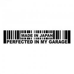 15.2 * 3cm - Made In Japan Perfected In My Garage - car sticker